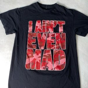I Ain't Even Mad Black Red Camo T Shirt